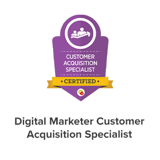 Digital Marketer Customer Acquisition Specialist Certification of Eight Media